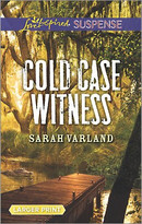 Cold Case Witness by Sarah Varland, 9780373677597
