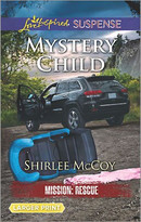 Mystery Child by Shirlee McCoy, 9780373677566