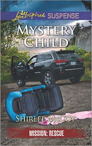 Mystery Child - 9780373447473 by Shirlee McCoy, 9780373447473