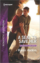 A SEAL to Save Her by Karen Anders, 9780373279937