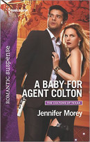 A Baby for Agent Colton by Jennifer Morey, 9780373279913