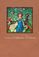 The Hours of Catherine of Cleves by John Plummer, 9780807614921