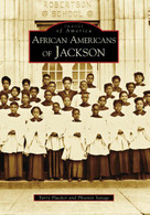 African Americans of Jackson by Turry Flucker, Phoenix Savage, 9780738553283