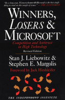 Winners, Losers & Microsoft (Competition and Antitrust in High Technology) by Stan J. Liebowitz, Stephen E. Margolis, Jack Hirshleifer, 9780945999843