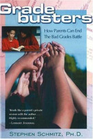 Gradebusters (How Parents Can End the Bad Grades Battle), 9781890862398