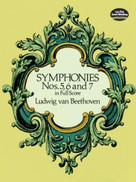 Symphonies Nos. 5, 6 and 7 in Full Score by Ludwig van Beethoven, 9780486260341