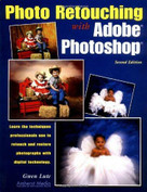 Photo Retouching with Adobe Photoshop by Gwen Lute, 9781584280804