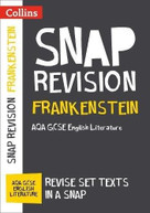 Collins Snap Revision Text Guides - Frankenstein: AQA GCSE English Literature by Collins UK, 9780008247126