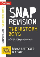Collins Snap Revision Text Guides - The History Boys: AQA GCSE English Literature by Collins UK, 9780008247171