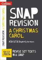 Collins Snap Revision Text Guides - A Christmas Carol: AQA GCSE English Literature by Collins UK, 9780008247119