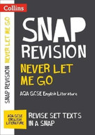 Collins Snap Revision Text Guides - Never Let Me Go: AQA GCSE English Literature by Collins UK, 9780008247140