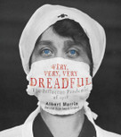Very, Very, Very Dreadful (The Influenza Pandemic of 1918) by Albert Marrin, 9781101931462