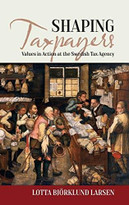 Shaping Taxpayers (Values in Action at the Swedish Tax Agency) by Lotta Björklund Larsen, 9781785334108