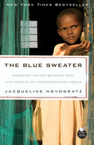 The Blue Sweater (Bridging the Gap Between Rich and Poor in an Interconnected World) by Jacqueline Novogratz, 9781605294766