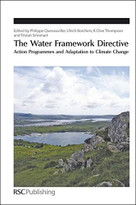 The Water Framework Directive (Action Programmes and Adaptation to Climate Change) by Philippe Quevauviller, Ulrich Borchers, K Clive Thompson, Tristan Simonart, 9781849730532