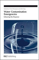 Water Contamination Emergencies (Enhancing our Response) by K Clive Thompson, John Gray, 9780854046584
