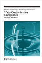 Water Contamination Emergencies (Managing the Threats) by Ulrich Borchers, John Gray, K Clive Thompson, 9781849734417
