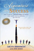 Signature for Success (How to Analyze Handwriting and Improve Your Career, Your Relationships, and Your Life) by Arlyn J Imberman, June Rifkin, 9781884956843