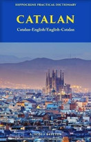 Catalan-English/ English-Catalan Practical Dictionary by A. Scott Britton, 9780781813686
