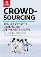 Crowdsourcing (Uber, Airbnb, Kickstarter, & the Distributed Economy) by Lightning Guides, 9781942411451