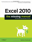 Excel 2010: The Missing Manual by Matthew MacDonald, 9781449382353