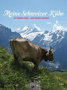 My Swiss Cows by Andreas C. Studer, 9783716517284
