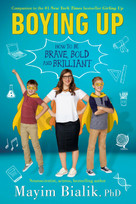 Boying Up (How to Be Brave, Bold and Brilliant) - 9780525515999 by Mayim Bialik, 9780525515999