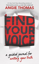 Find Your Voice: A Guided Journal for Writing Your Truth by Angie Thomas, 9780062983930