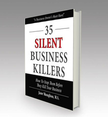 35 Silent Business Killers: How To Stop Them Before They Kill Your Business