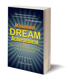 Maximum Dream Achievement: How You Can Live and Enjoy a Purpose-Full Life (PB)