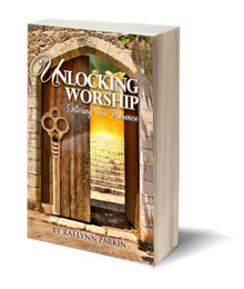 Unlocking Worship: Entering His Presence (PB)
