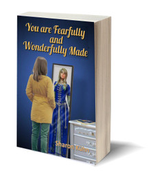 You Were Fearfully and Wonderfully Made (PB)