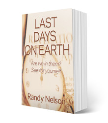 Last Days On Earth: Are we in them? See for yourself (PB)