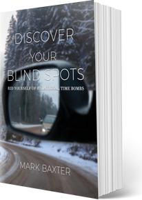 Blind Spots: Rid Yourself Of Relational Time Bombs