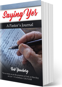 SAYING YES:  A Pastor's Journal