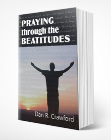 Praying Through The Beatitudes
