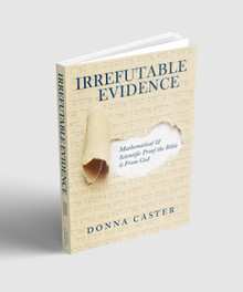 """""""Irrefutable Evidence"""" by Donna Caster"""