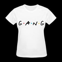 Gang Friends T-shirt Ladies T-shirt Girls T-shirt Mens T-Shirt