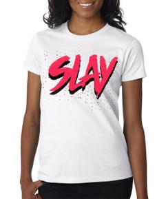 Slay Tshirt Ladies Tshirt
