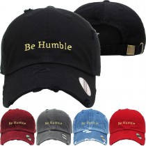 Be Humble Dad Hat Distressed Baseball Cap  Free 1 Location Text
