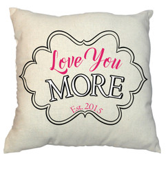 Love You More Design 20 x 20 Zippered Cotton Pillow