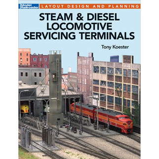 12502 Kalmbach Publishing Steam & Diesel Locomotive Servicing Terminals