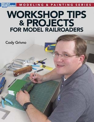 12475 Kalmbach Workshop tips & Projects for Model Railroaders