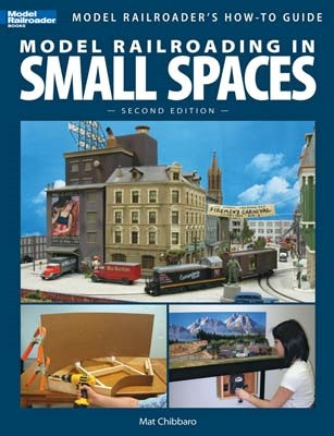 12442 Kalmbach Model Railroading In Small Spaces Second Edition