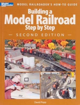 12467 Kalmbach Building a Model Railroad StepBy Step 2nd Edition