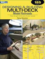 12434 Kalmbach Books Designing and Building Multi-Deck Model Railroads