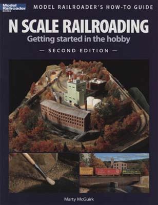 12428 Kalmbach Books N Scale Model Railroading Second Edition