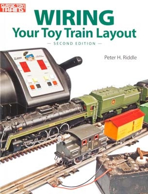 10-8405 Kalmbach Wiring Your Toy Train Layout Second Edition