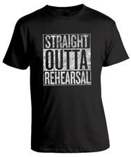Straight Outta Rehearsal Unisex T-Shirt