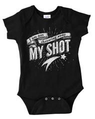 I Am Not Throwing Away My Shot - Hamilton -  Infant Baby Bodysuit Onesie